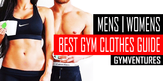 Best Gym Clothes for Men & Women (Workout Clothing for 2020)