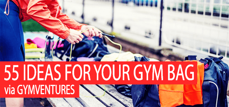 Gym Bag Essentials - 55 Items to Consider