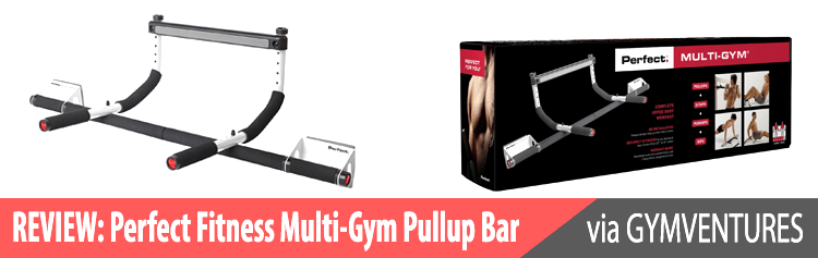 Perfect Fitness Multi-Gym Pullup Bar Review