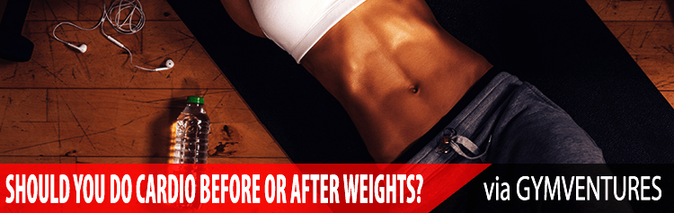 Cardio Before or After Weights - Does It Really Matter?