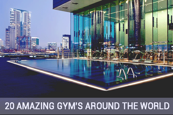 20 Amazing Gyms Around the World (Stay Active While Traveling!)