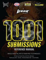 1001 Submissions Mixed Martial Arts Finishing Techniques Mma Resource
