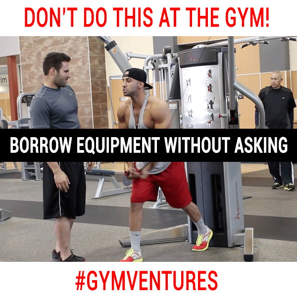 DON'T-BORROW-EQUIPMENT-WITHOUT-ASKING