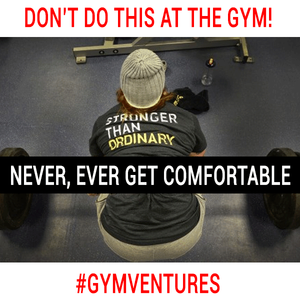 NEVER,-EVER-GET-COMFORTABLE